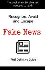 Recognize, Avoid and Escape Fake News