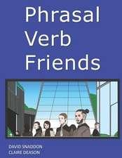 Phrasal Verb Friends