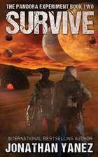 Survive: A Post-Apocalyptic Alien Survival Series