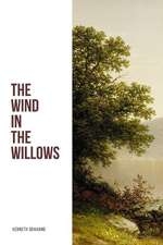 The Wind in the Willows: Unabridged Large Print Edition