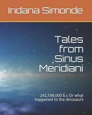 Tales from Sinus Meridiani: 242,598,000 B.C or What Happened to the Dinosaurs