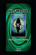 Her World: Femdom Mind Control Poetry