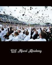 Bullet Journal: US Naval Academy: 140 Page 8 X10 Dot Grid Journal Notebook Diary