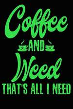 Marijuana & Coffee Composition Notebook