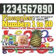 Pineapples: Numbers 1 to 20. Bilingual Spanish-English: Pi
