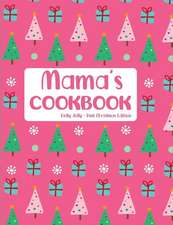 Mama's Cookbook Holly Jolly Pink Christmas Edition