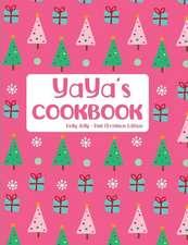 YaYa's Cookbook Holly Jolly Pink Christmas Edition