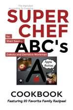 Super Chef ABC's Cookbook