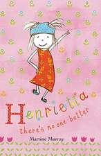 Henrietta There's No One Better