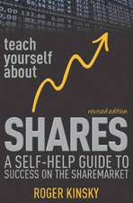 Teach Yourself About Shares: A Self–Help Guide to Success on the Sharemarket