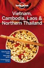 Lonely Planet Vietnam, Cambodia, Laos & Northern Thailand:  On-The-Road Tales from Screen Storytellers