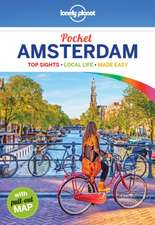 Lonely Planet Pocket Amsterdam:  Everything You Ever Wanted to Know