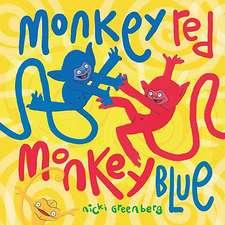 Monkey Red, Monkey Blue