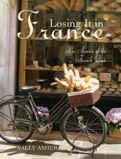Losing It in France:  Les Secrets of the French Diet