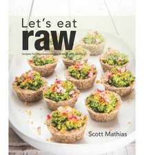 Lets Eat Raw:  For Every Occasion