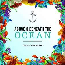 Above and Beneath the Ocean