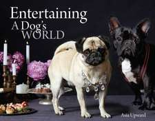 Entertaining - A Dogs World:  Create Your World