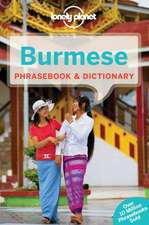 Lonely Planet Burmese Phrasebook & Dictionary:  How They Were Made & Why They Are Amazing