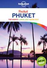 Lonely Planet Pocket Phuket:  The Real Wonders of the World