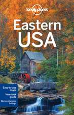 Lonely Planet Eastern USA:  Secrets to Serenity from the Cultures of the World