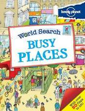 Lonely Planet World Search:  Busy Places