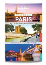 Lonely Planet Make My Day Paris:  Absurd & Amusing Signs from Around the World