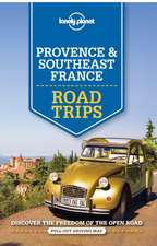 Lonely Planet Provence & Southeast France Road Trips:  Absurd & Amusing Signs from Around the World