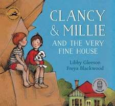 Clancy & Millie and the Very Fine House:  15 Amazing Step-By-Step Designs