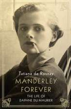 De Rosnay, T: Manderley Forever