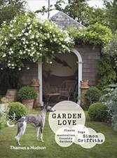 Griffiths, S: Garden Love