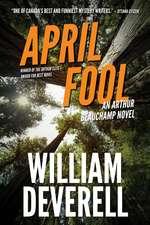 April Fool: An Arthur Beauchamp NoveL