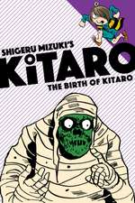 The Birth of Kitaro:  A Graphic Novel