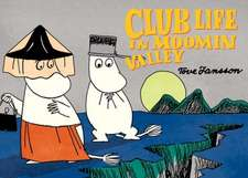 Club Life in Moominvalley:  Out and about
