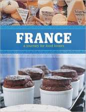 France:  A Journey for Food Lovers