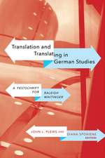 Translation & Translating in German Studies: A Festschrift for Raleigh Whitinger