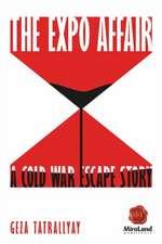 Expo Affair: A Cold War Escape Story