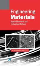 Engineering Materials:  Applied Research and Evaluation Methods