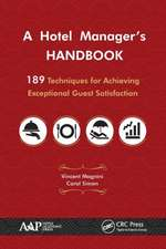 A Hotel Manager S Handbook:  189 Techniques for Achieving Exceptional Guest Satisfaction