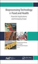 BIOPROCESSING TECHNOLOGY IN FOOD AN