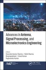 Advances in Antenna, Signal Processing, and Microelectronics Engineering