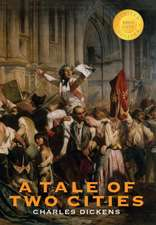 A Tale of Two Cities (1000 Copy Limited Edition)