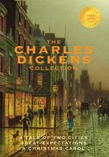 The Charles Dickens Collection:  (3 Books) a Tale of Two Cities, Great Expectations, and a Christmas Carol (1000 Copy Limited Edition)