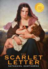 The Scarlet Letter (1000 Copy Limited Edition)