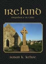 Ireland: Snapshots in Time