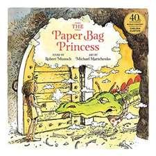 Paper Bag Princess. 40th Anniversary Edition