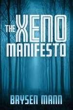 The Xeno Manifesto