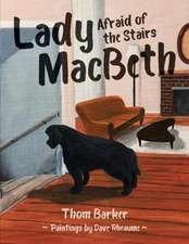 Lady MacBeth Afraid of the Stairs