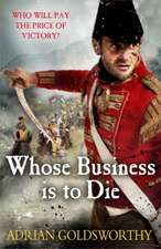 Whose Business Is to Die