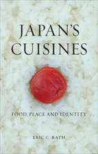 Japan's Cuisines: Food, Place and Identity