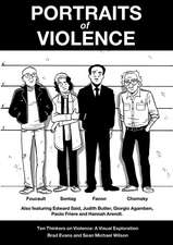 Portraits Of Violence: Ten Thinkers on Violence: A Visual Exploration